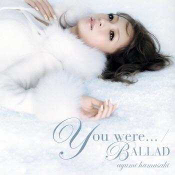Ayumi Hamasaki - You were