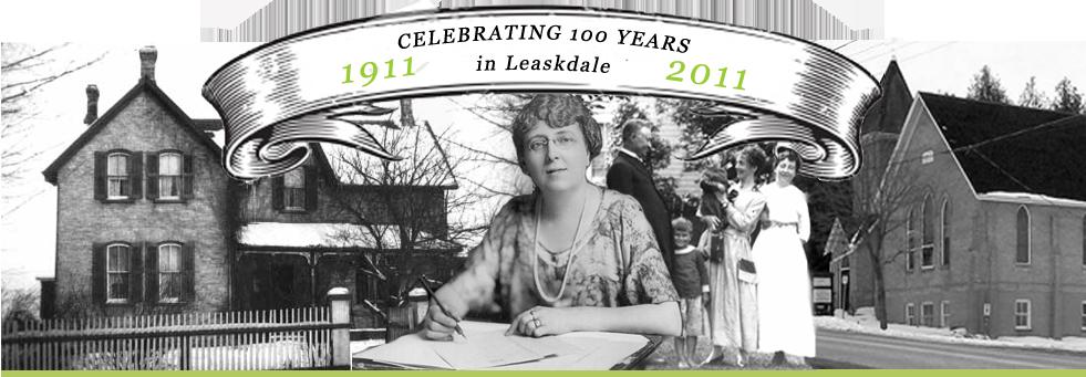 100주년을 맞는 모드 여사와 Leaskdale의 인연