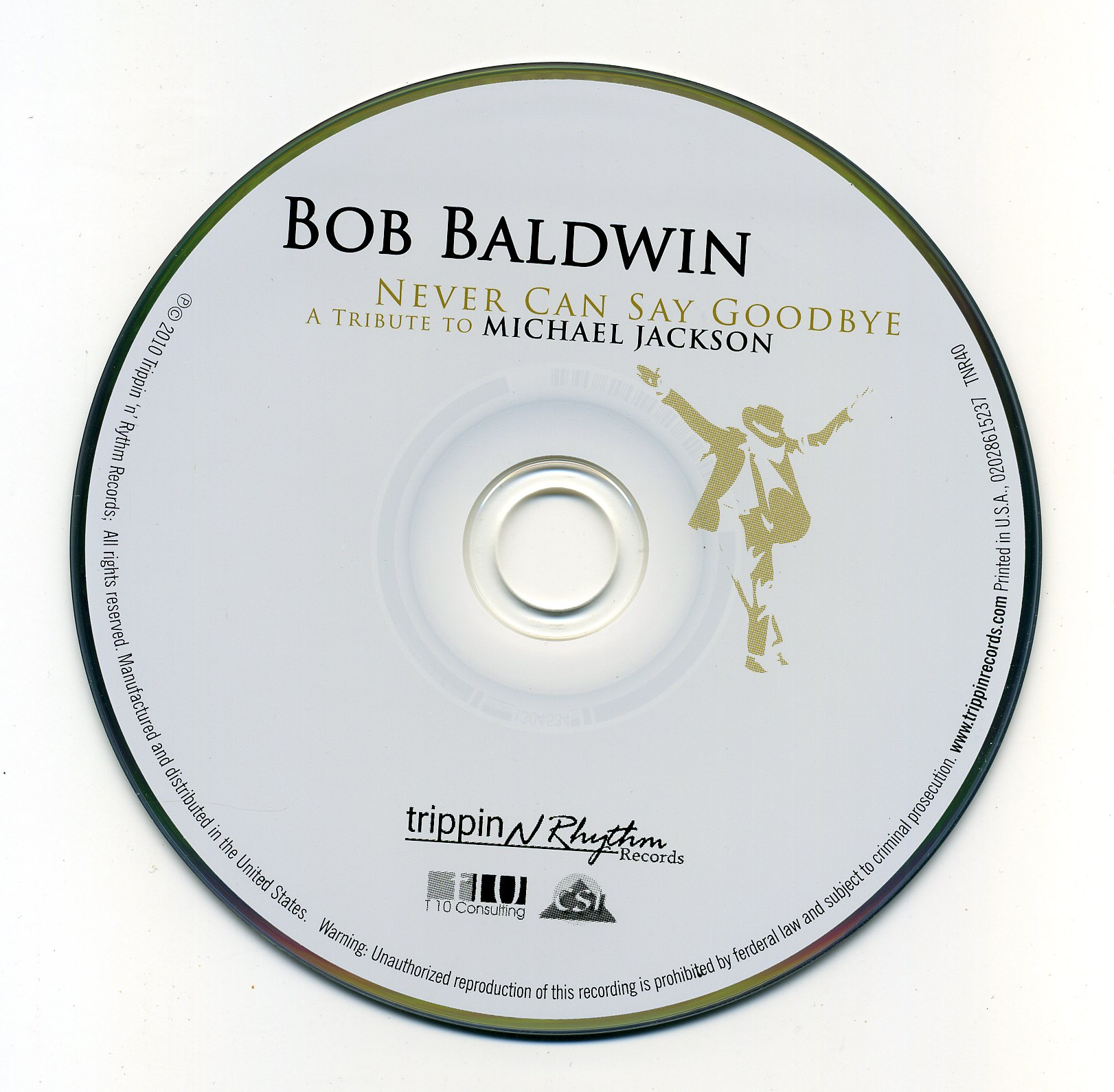Bob Baldwin - (2010) Never Can Say Good..