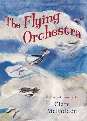 Clare McFadden, The Flying Orchestra (..