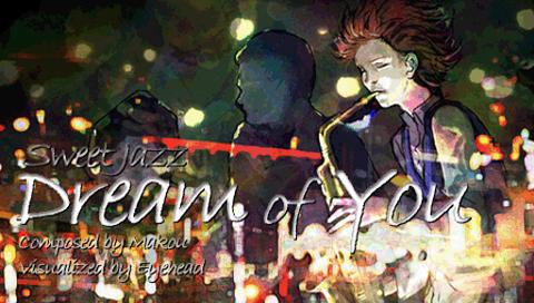 [BGM] makou - Dream Of You