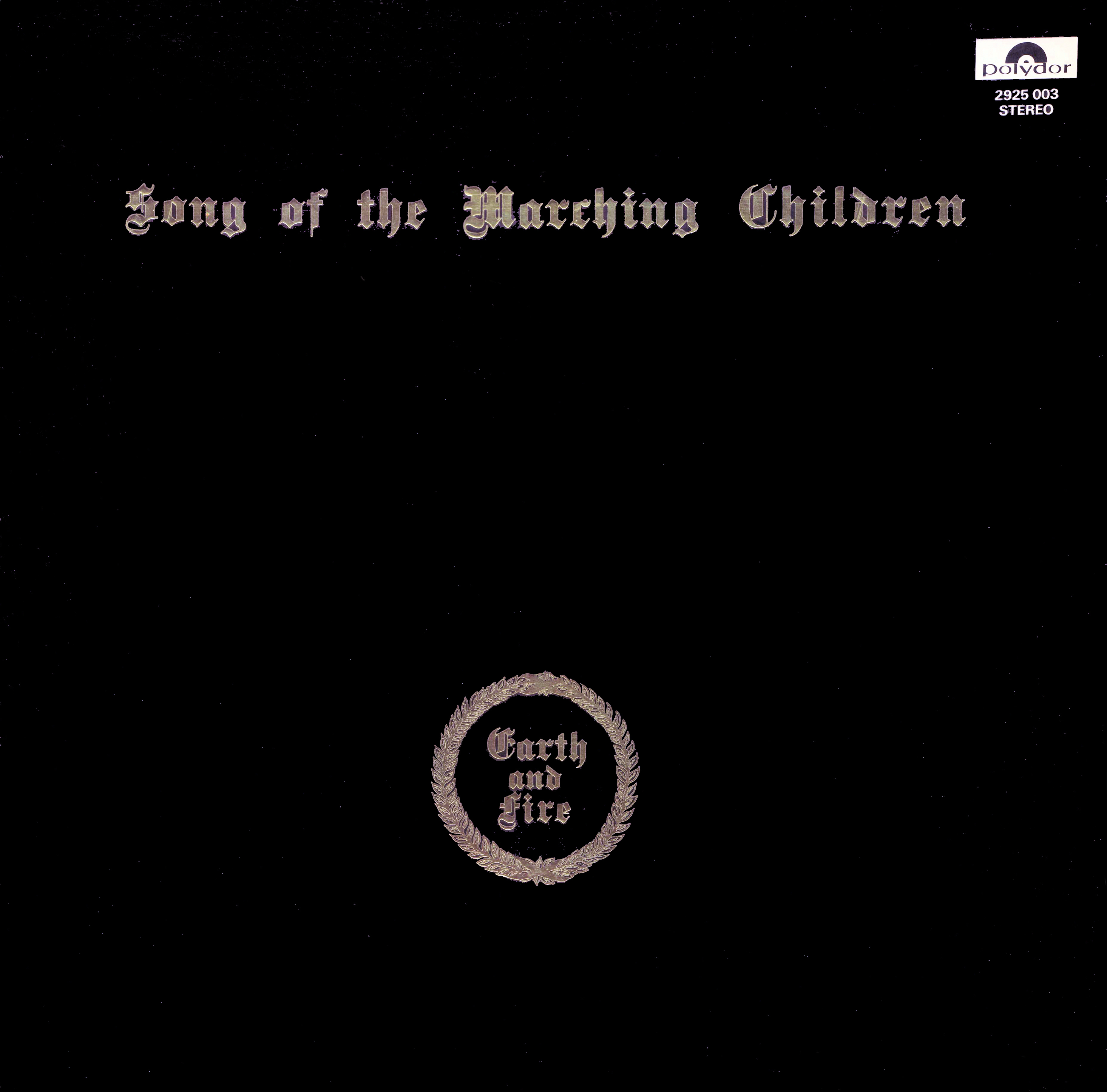 Earth And Fire - Song Of The Marching Chil..