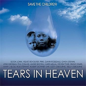 Save the Children - Tears In Heaven