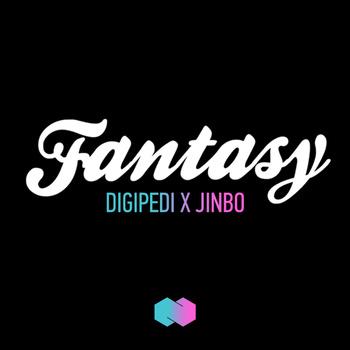 DIGIPEDI X JINBO - Fantasy