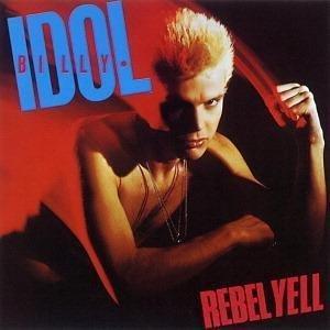 빌리 아이돌- Rebel Yell (Rebel Yell, 1985)