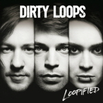 Dirty Loops - Loopified