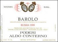 2009 Poderi Aldo Conterno Bussia
