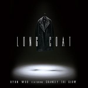 현우-Long Coat (Feat. 챈시 더 글로우 )[듣기..