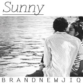 Brand Newjiq(브랜뉴직)-SUNNY [듣기/가사]