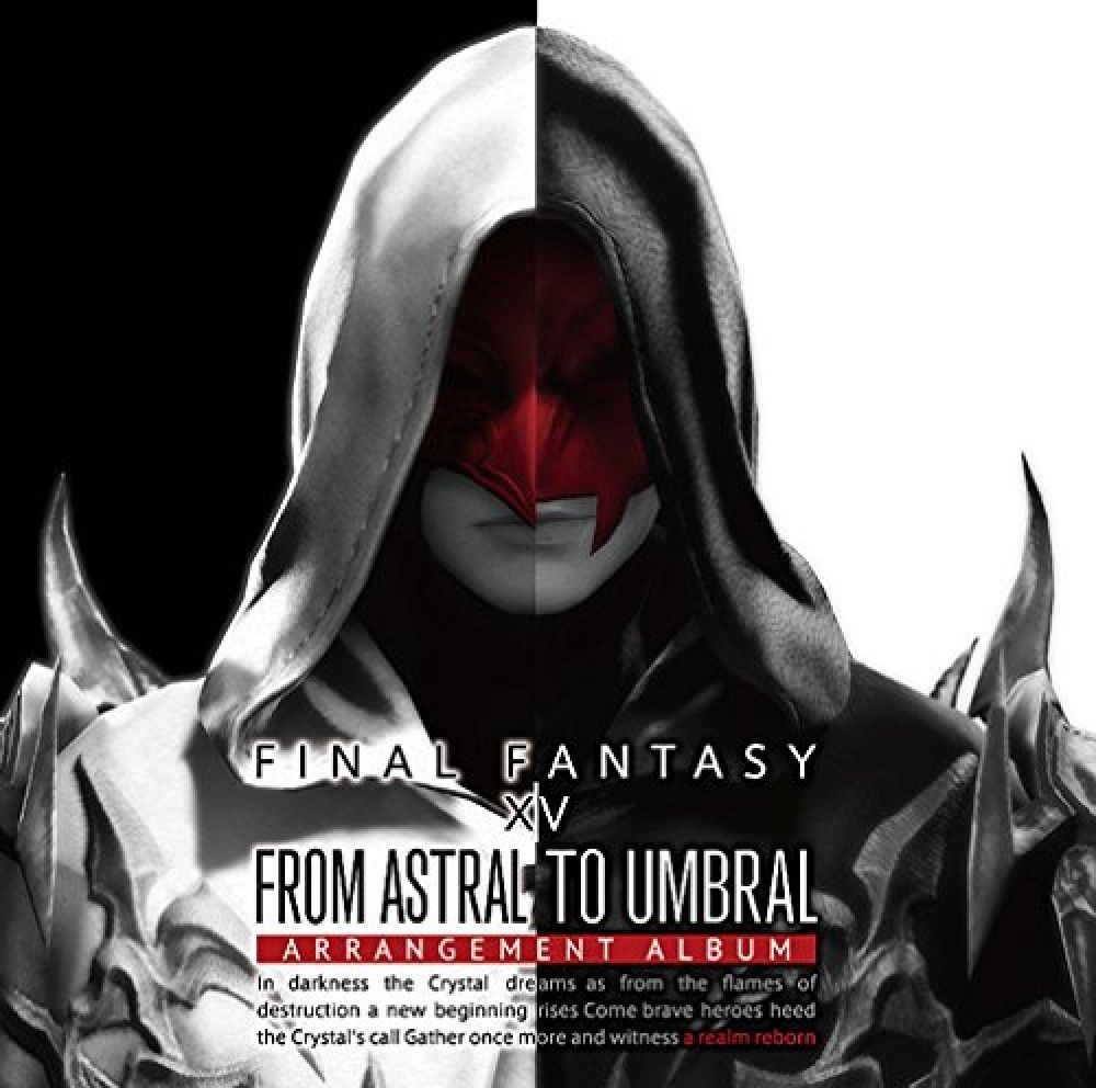 From Astral to Umbral ~FINAL FANTASY XIV:..