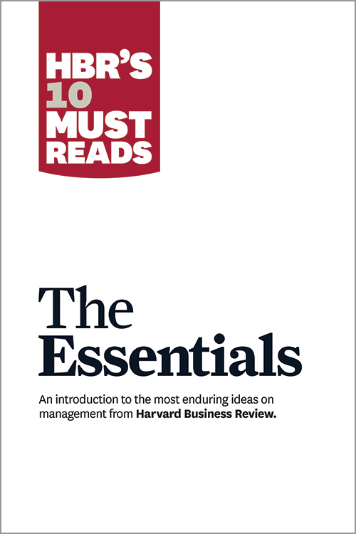 HBR 10 Must Read Articles by Harvard Busines..