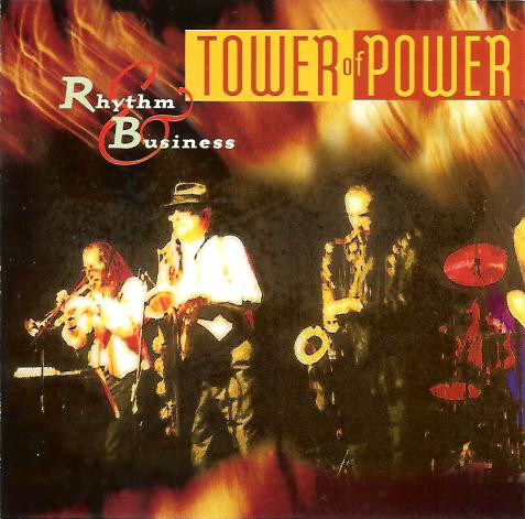 TOWER OF POWER - 10. DON'T KNOCK ME DOW..
