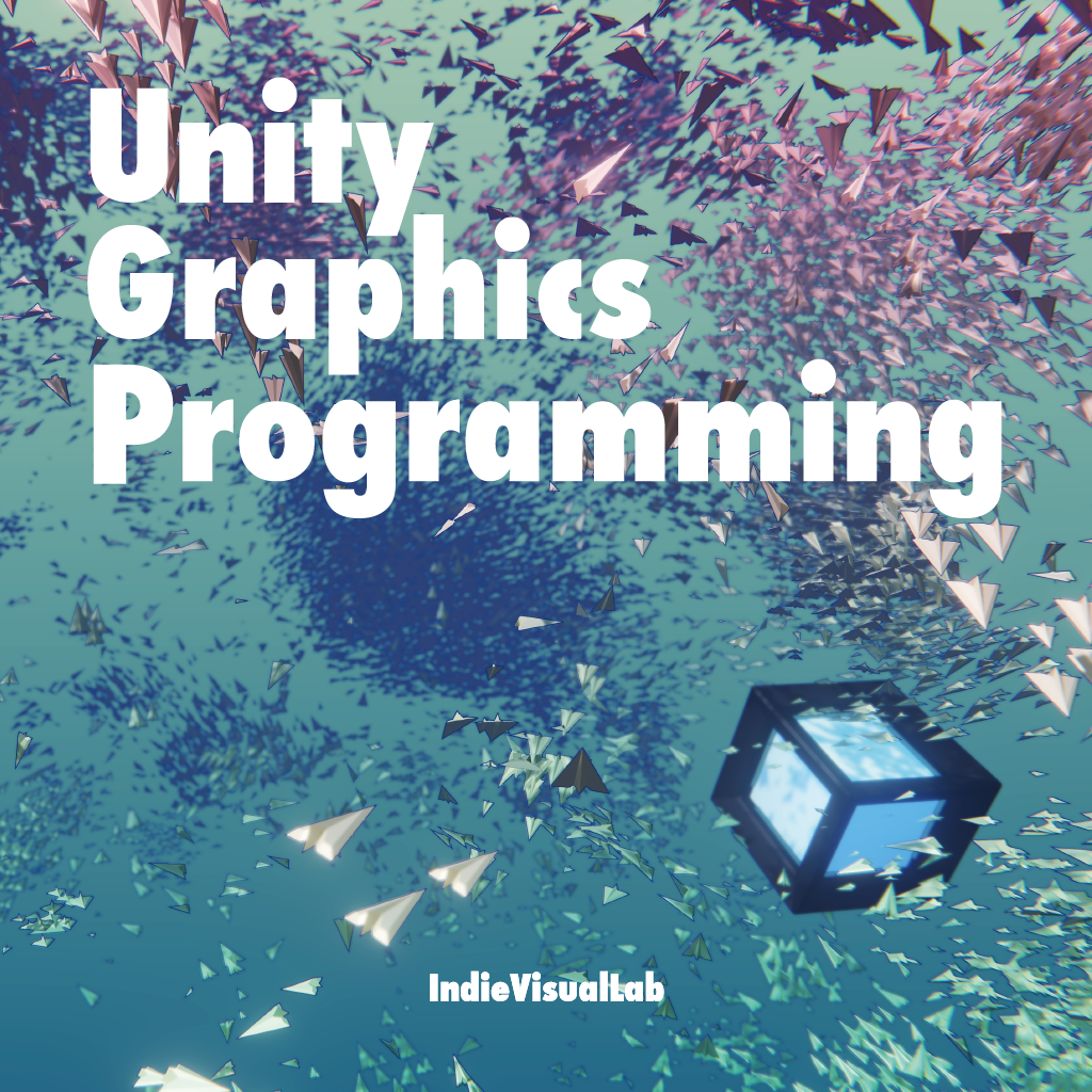 (서적)Unity Graphics Programming (Korean)